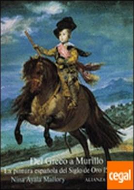 Del Greco a Murillo . La pintura española del Siglo de Oro, 1556-1700