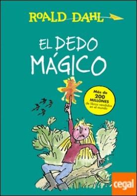 El dedo mágico (Colección Alfaguara Clásicos)