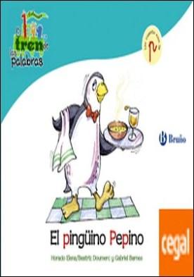El pingüino Pepino . Un cuento con la P