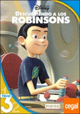 Descubriendo a los Robinson. Lectura Nivel 3 . Nivel 3