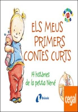 Els meus primers contes curts . 14 històries de la petita Nené