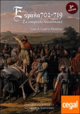 España 702-719. La conquista musulmana