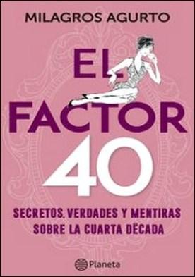 El factor 40