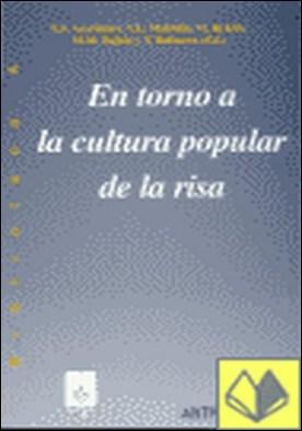 En torno a la cultura popular de la risa . nuevos fragmentos de M.M.Bajtin (adiciones y cambios a Rablelais)