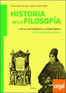 De la Antigüedad a la Edad Media 2 . patrística y escolástica