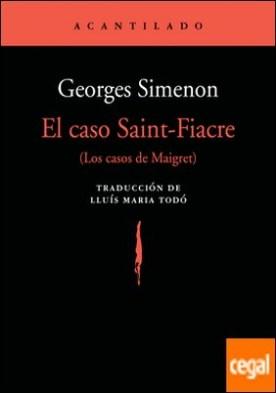 El caso Saint-Fiacre . (Los casos de Maigret)