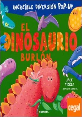 El dinosaurio burlón por Desconocido PDF