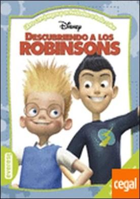 Descubriendo a los Robinsons . Libro con juegos y actividades a todo color.