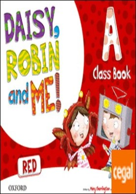Daisy, Robin & Me! Red A. Class Book Pack