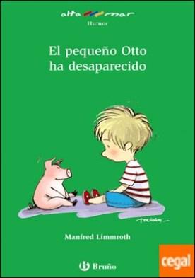 El pequeño Otto ha desaparecido