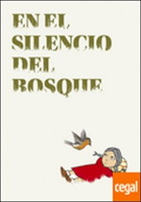 En el silencio del bosque por Pérez Navarro, Cristina PDF