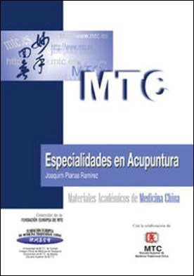 Especialidades en Acupuntura. Materiales Académicos de Medicina China