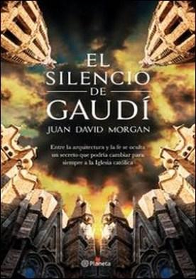 El silencio de Gaudí
