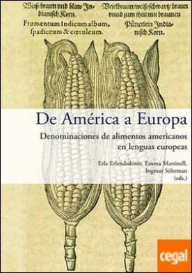 De América a Europa . denominaciones de alimentos americanos en lenguas europeas