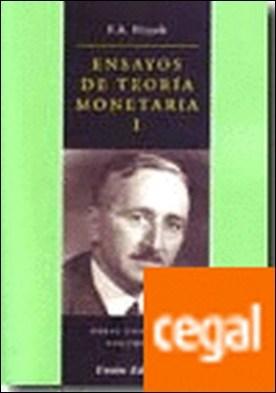 Ensayos de Teoría Monetaria I