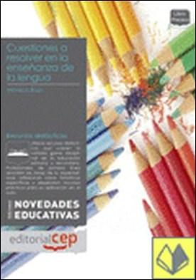 Cuestiones a resolver en la enseñanza de la lengua