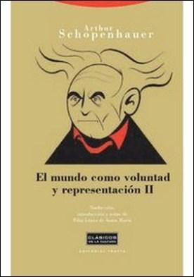El mundo como voluntad y representación II por Arthur Schopenhauer PDF