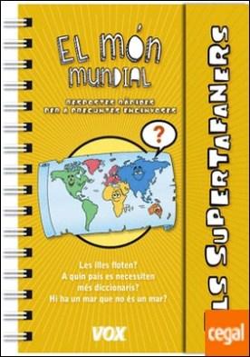 Els Supertafaners / El món mundial