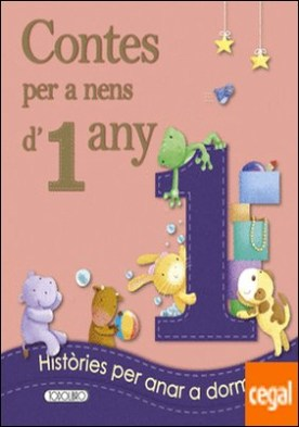 Contes per a nens 1 any por Equipo ded Todolibro PDF