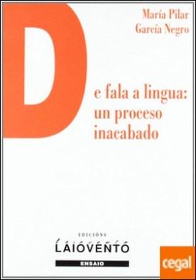 De fala a lingua, un proceso inacabado