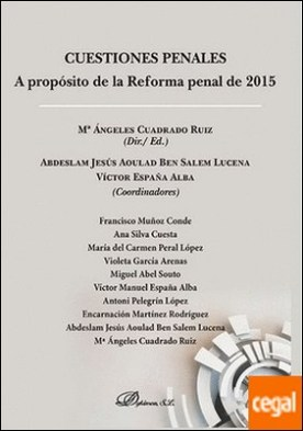 Cuestiones penales. A propósito de la reforma penal de 2015