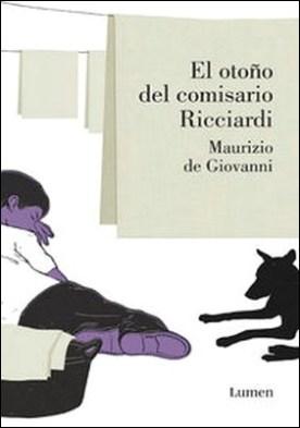 El otoño del comisario Ricciardi (Comisario Ricciardi 4)