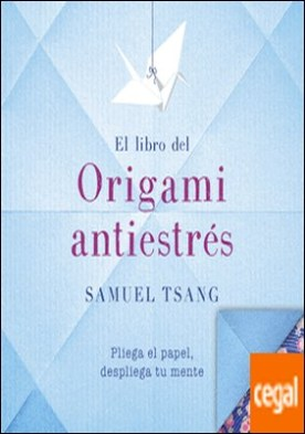 El libro del origami antiestrés