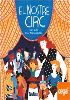 El nostre circ