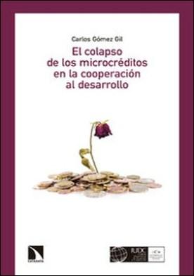 El colapso de los microcréditos en la cooperación al desarrollo. Escritores e intelectuales ante la política