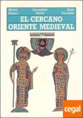 El Cercano Oriente medieval