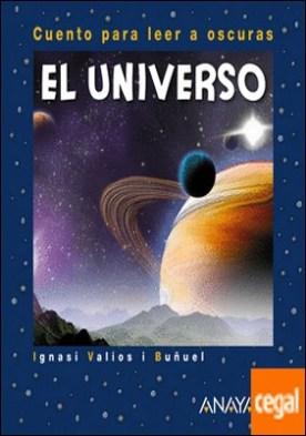 El Universo . Cuento para leer a oscuras