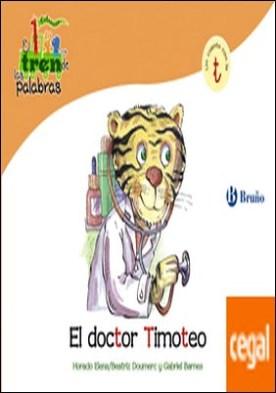 El doctor Timoteo . Un cuento con la T