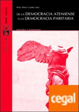 De la democracia ateniense a la democracia paritaria por ASOCIACIÓN ESPAÑOLA DE INVESTI PDF