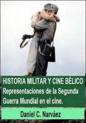 HISTORIA MILITAR Y CINE BÉLICO: Representaciones de la Segunda Guerra Mundial en el cine