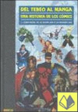 DEL TEBEO AL MANGA 05. COMIC BOOK: DE LA SILVER AGE A LA MODERN AGE . COMIC BOOK DE LA SILVER AGE A LA MODERN AGE