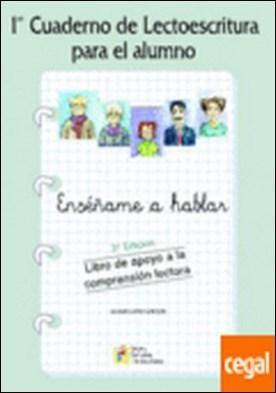 Cuaderno de lectoescritura . Libro de apoyo a la comprensión lectora