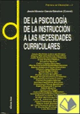 De la psicología de la instrucción a las necesidades curriculares . Practica en Educacion 2