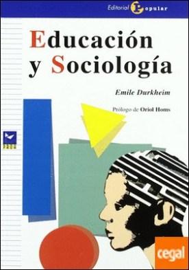 Educaci¢n y Sociolog¡a