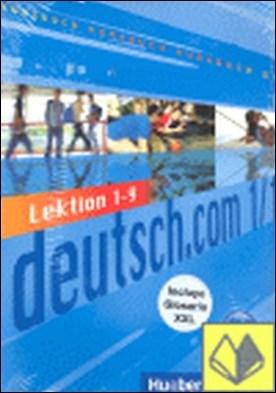 DEUTSCH.COM A1.1 Kursb.+XXL(L.1-9)