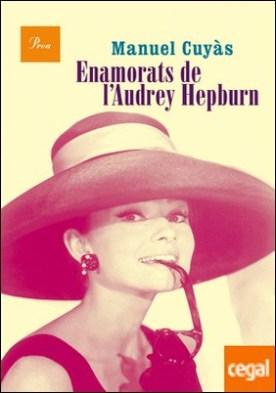 Enamorats de l'Audrey Hepburn