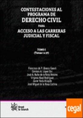 Contestaciones al programa de Derecho civil Tomo I para acceso a las carreras ju . Temas 1 a 37 por Francisco de Paula Blasco Gascó PDF