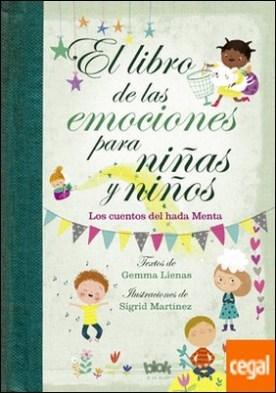El libro de las emociones para niñas y niños . Los cuentos del Hada Menta