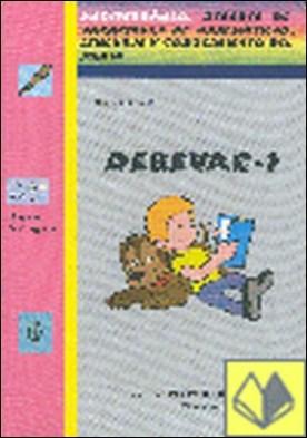Debevac, 1 Educación Primaria. Cuaderno 1 . DEBERES DE VACACIONES DE MATES LENGUA Y CONOCIMIENTO DEL MEDIO