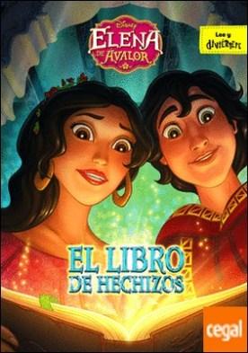 Elena de Ávalor. El libro de hechizos . Cuento