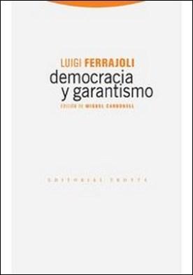 Democracia y garantismo por Luigi Ferrajoli