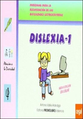 Dislexia 1. Programa para la recuperacion de las dificultades lectoescritoras . Programa para la recuperación de dificultades lectoescritoras