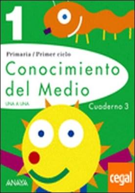 Conocimiento del Medio 1. Cuaderno 3.