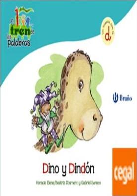 Dino y Dindón . Un cuento con la D