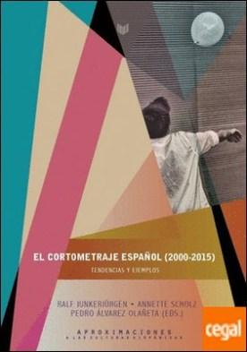 El cortometraje español (2000-2015)