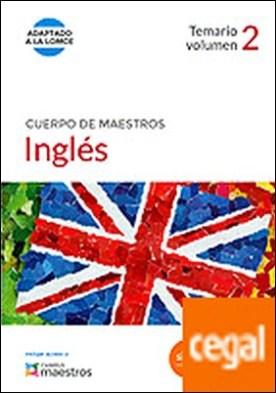 Cuerpo de Maestros Inglés. Temario volumen 2 . Temario, vol. 2. (Adaptado a la LOMCE) por CENTRO DE ESTUDIOS VECTOR, S.L. PDF